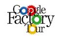Google Factory Tour