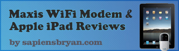 Apple iPad & Maxis WiFi Modem Reviews